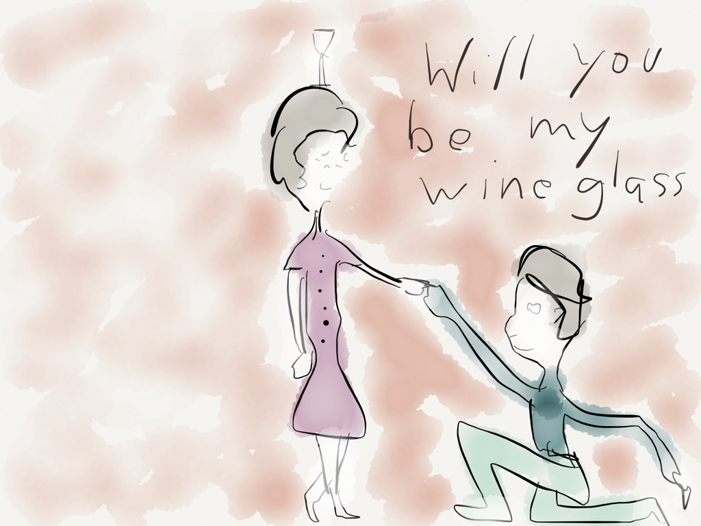 Will You Be My Wineglass