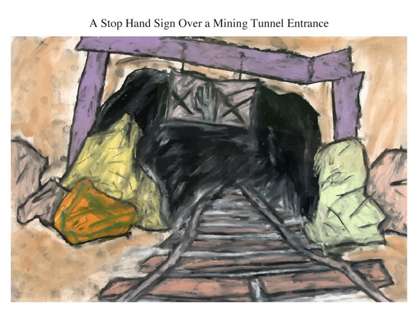 A Stop Hand Sign Over a Mining Tunnel Entrance