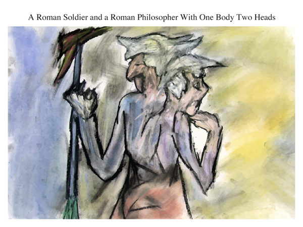 A Roman Soldier and a Roman Philosopher With One Body Two Heads