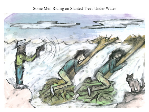 Some Men Riding on Slanted Trees Under Water