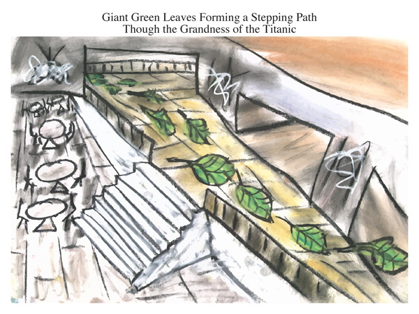 Giant Green Leaves Forming a Stepping Path Though the Grandness of the Titanic