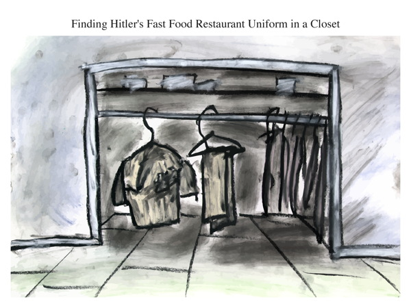 Finding Hitler's Fast Food Restaurant Uniform in a Closet
