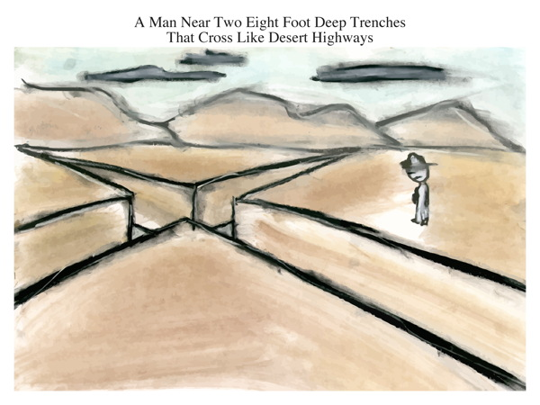 A Man Near Two Eight Foot Deep Trenches That Cross Like Desert Highways