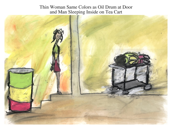 Thin Woman Same Colors as Oil Drum at Door and Man Sleeping Inside on Tea Cart