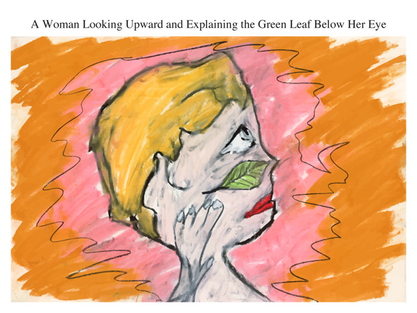 A Woman Looking Upward and Explaining the Green Leaf Below Her Eye