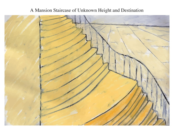A Mansion Staircase of Unknown Height and Destination