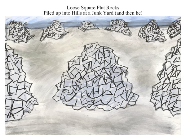Loose Square Flat Rocks Piled up into Hills at a Junk Yard (and then he)