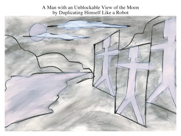 A Man with an Unblockable View of the Moon by Duplicating Himself Like a Robot