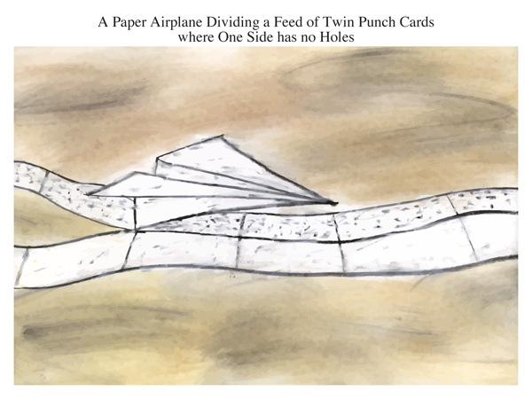 A Paper Airplane Dividing a Feed of Twin Punch Cards where One Side has no Holes