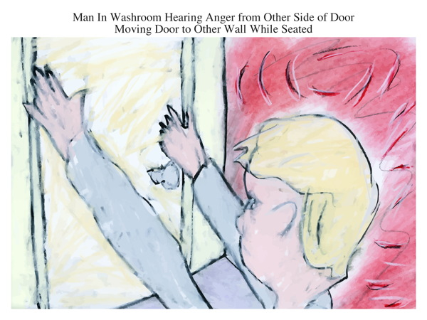 Man In Washroom Hearing Anger from Other Side of Door Moving Door to Other Wall While Seated