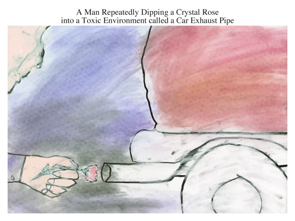 A Man Repeatedly Dipping a Crystal Rose into a Toxic Environment called a Car Exhaust Pipe