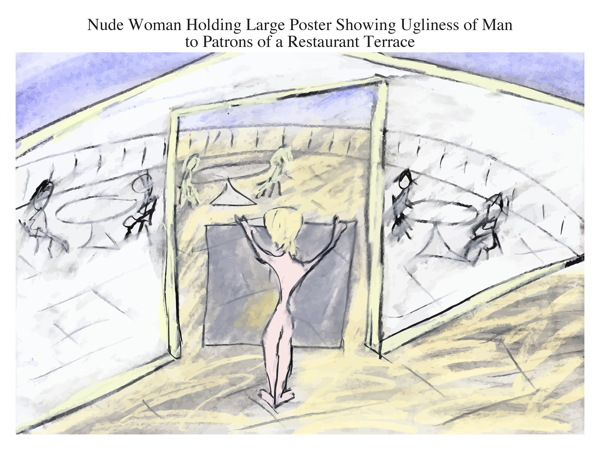 Nude Woman Holding Large Poster Showing Ugliness of Man to Patrons of a Restaurant Terrace