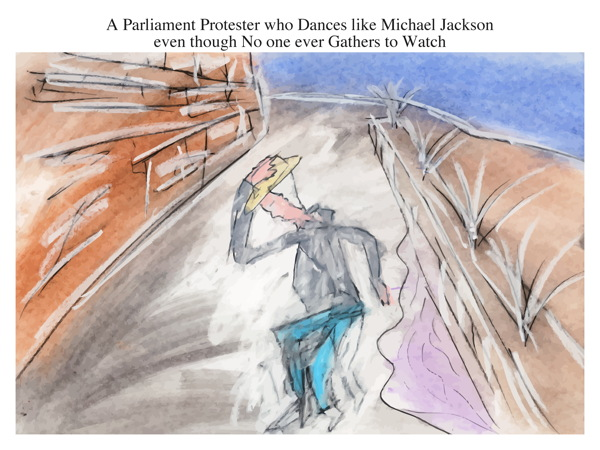 A Parliament Protester who Dances like Michael Jackson even though No one ever Gathers to Watch
