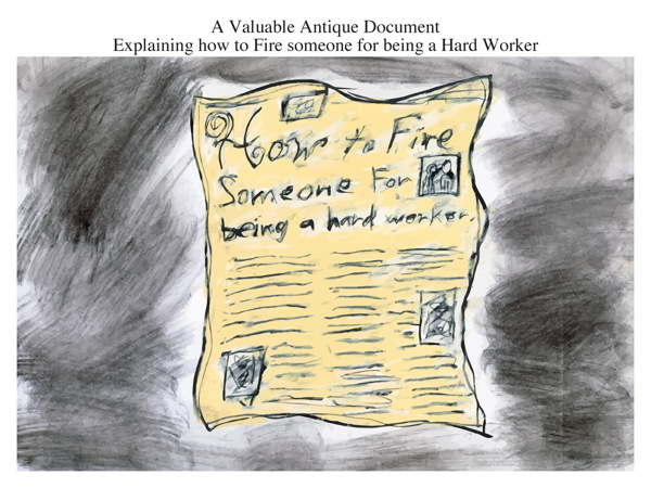 A Valuable Antique Document Explaining how to Fire someone for being a Hard Worker