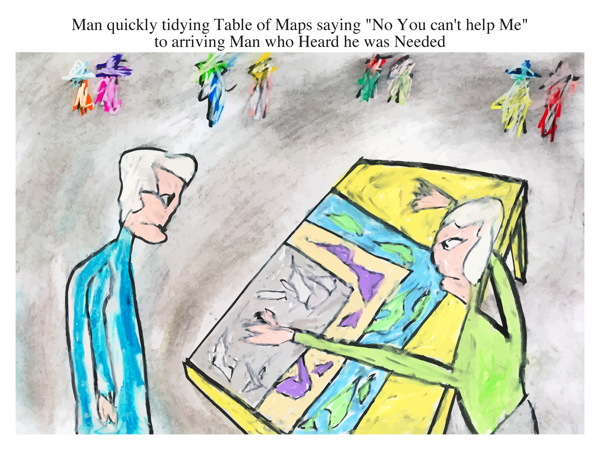 Man quickly tidying Table of Maps saying \