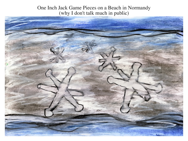One Inch Jack Game Pieces on a Beach in Normandy (why I don't talk much in public)