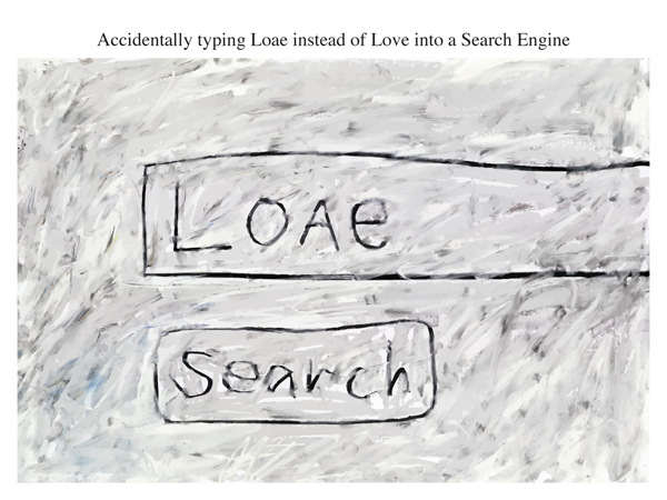Accidentally typing Loae instead of Love into a Search Engine