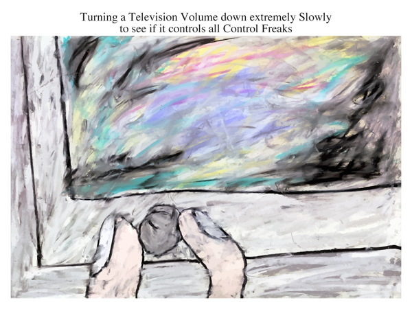 Turning a Television Volume down extremely Slowly to see if it controls all Control Freaks