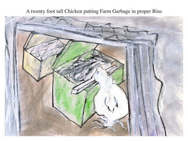 A twenty foot tall Chicken putting Farm Garbage in proper Bins
