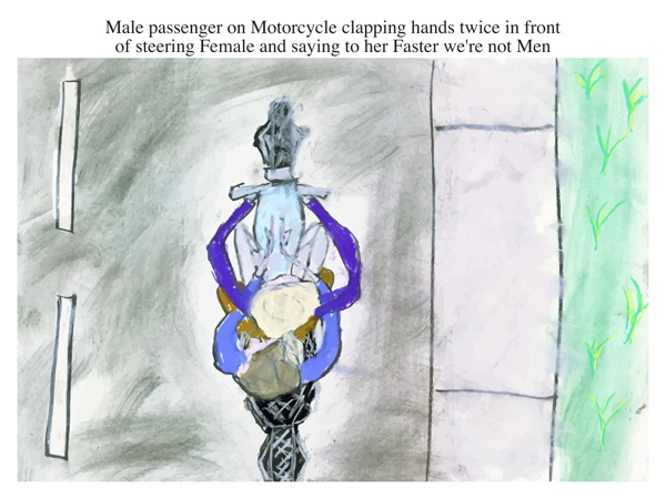 Male passenger on Motorcycle clapping hands twice in front of steering Female and saying to her Faster we're not Men