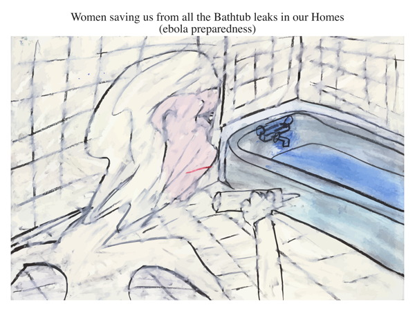 Women saving us from all the Bathtub leaks in our Homes (ebola preparedness)