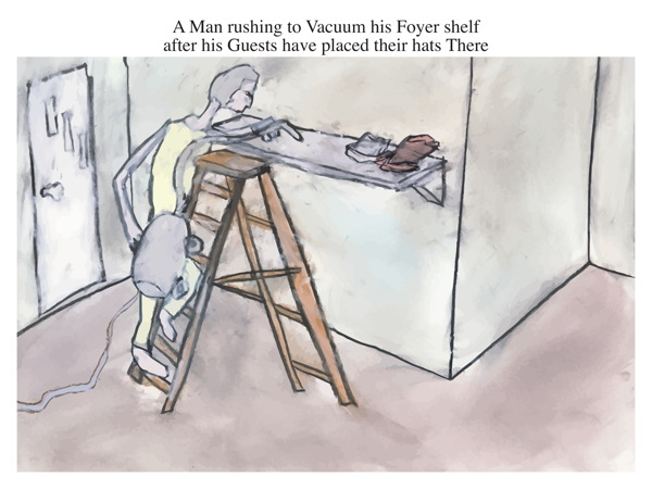 A Man rushing to Vacuum his Foyer shelf after his Guests have placed their hats There