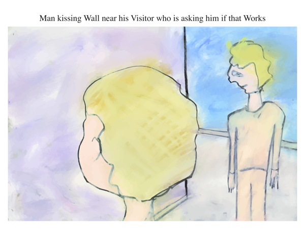 Man kissing Wall near his Visitor who is asking him if that Works