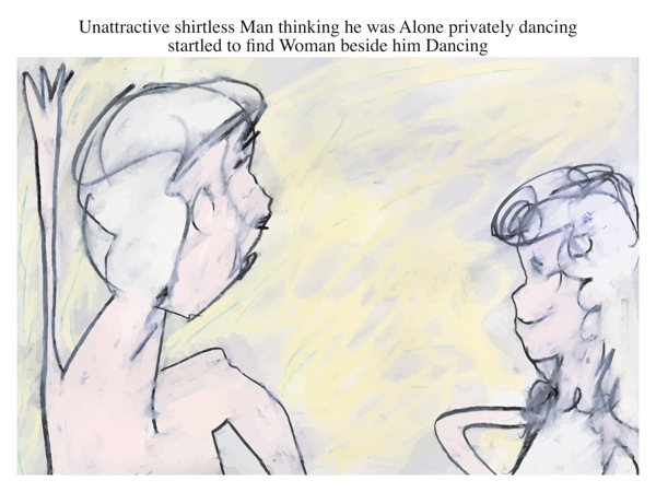 Unattractive shirtless Man thinking he was Alone privately dancing startled to find Woman beside him Dancing