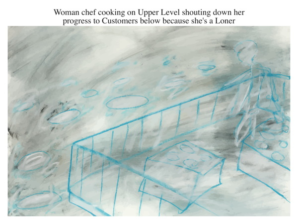 Woman chef cooking on Upper Level shouting down her progress to Customers below because she's a Loner
