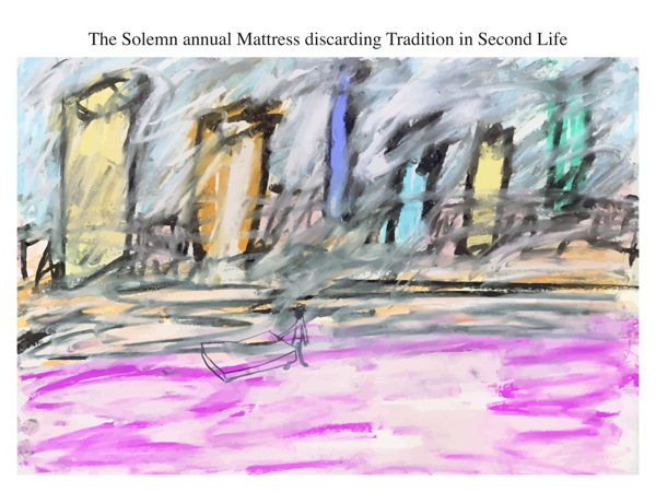 The Solemn annual Mattress discarding Tradition in Second Life