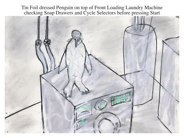 Tin Foil dressed Penguin on top of Front Loading Laundry Machine checking Soap Drawers and Cycle Selectors before pressing Start