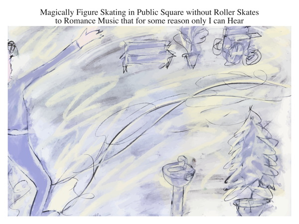 Magically Figure Skating in Public Square without Roller Skates to Romance Music that for some reason only I can Hear