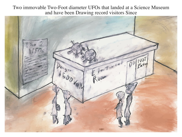 Two immovable Two-Foot diameter UFOs that landed at a Science Museum and have been Drawing record visitors Since