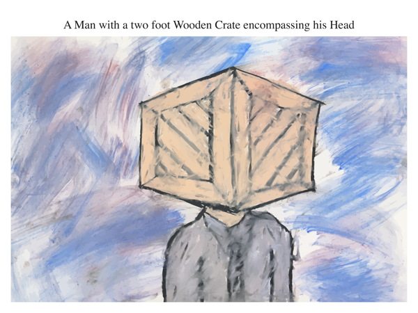 A Man with a two foot Wooden Crate encompassing his Head