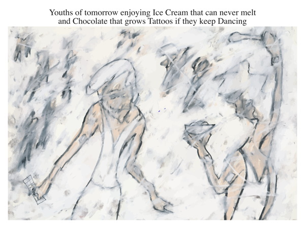 Youths of tomorrow enjoying Ice Cream that can never melt and Chocolate that grows Tattoos if they keep Dancing