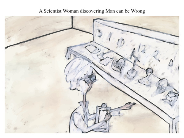 A Scientist Woman discovering Man can be Wrong