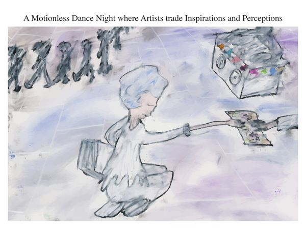 A Motionless Dance Night where Artists trade Inspirations and Perceptions