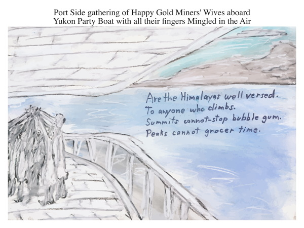 Port Side gathering of Happy Gold Miners' Wives aboard Yukon Party Boat with all their fingers Mingled in the Air