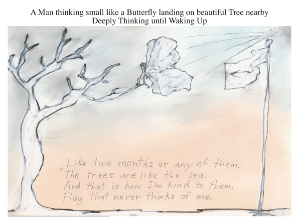A Man thinking small like a Butterfly landing on beautiful Tree nearby Deeply Thinking until Waking Up