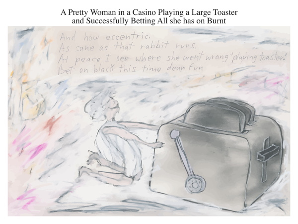 A Pretty Woman in a Casino Playing a Large Toaster and Successfully Betting All she has on Burnt