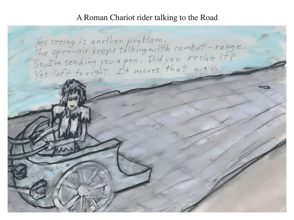 A Roman Chariot rider talking to the Road