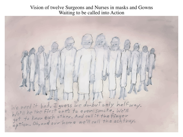 Vision of twelve Surgeons and Nurses in masks and Gowns Waiting to be called into Action
