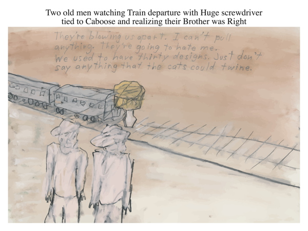 Two old men watching Train departure with Huge screwdriver tied to Caboose and realizing their Brother was Right