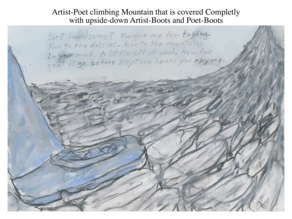 Artist-Poet climbing Mountain that is covered Completly with upside-down Artist-Boots and Poet-Boots