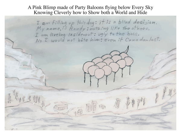 A Pink Blimp made of Party Baloons flying below Every Sky Knowing Cleverly how to Show both a World and Hide
