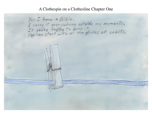 A Clothespin on a Clothesline Chapter One